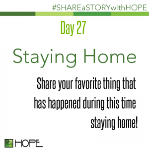Share a Story about Staying Home